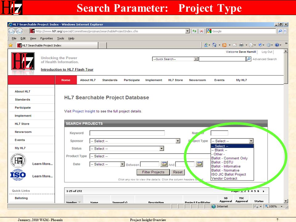 January, 2010 WGM - PhoenixProject Insight Overview7 Search Parameter: Project Type
