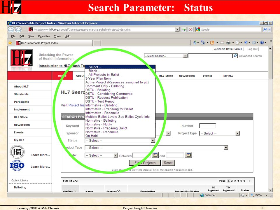 January, 2010 WGM - PhoenixProject Insight Overview8 Search Parameter: Status