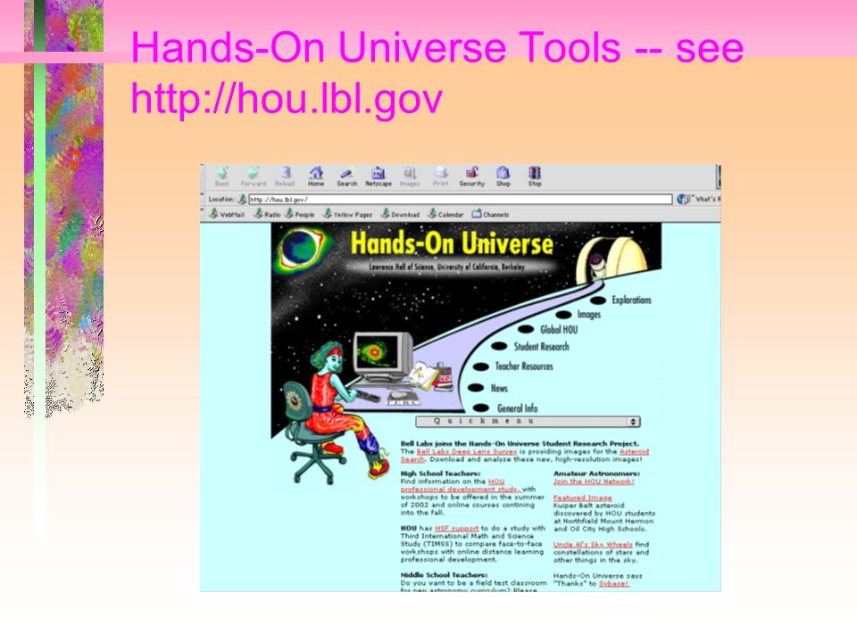 Hands-On Universe Tools -- see http://hou.lbl.gov