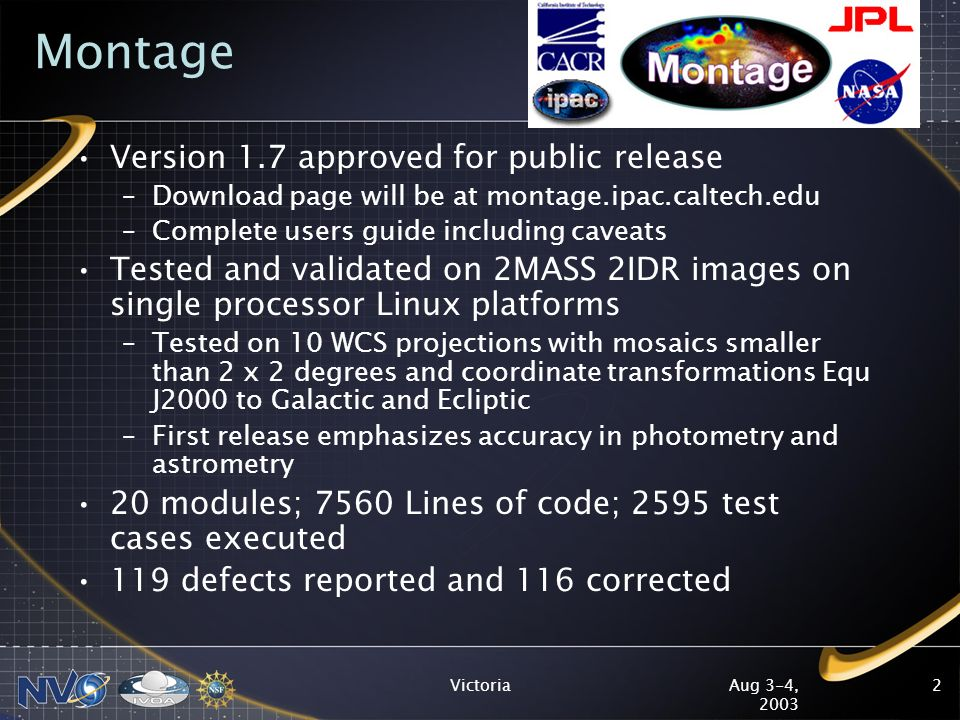 Aug 3-4, 2003 Victoria3 Montage Test Results Summary