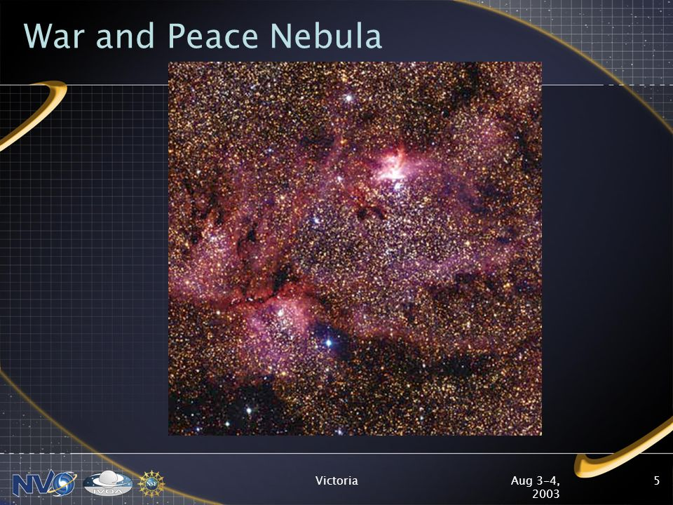 Aug 3-4, 2003 Victoria5 War and Peace Nebula