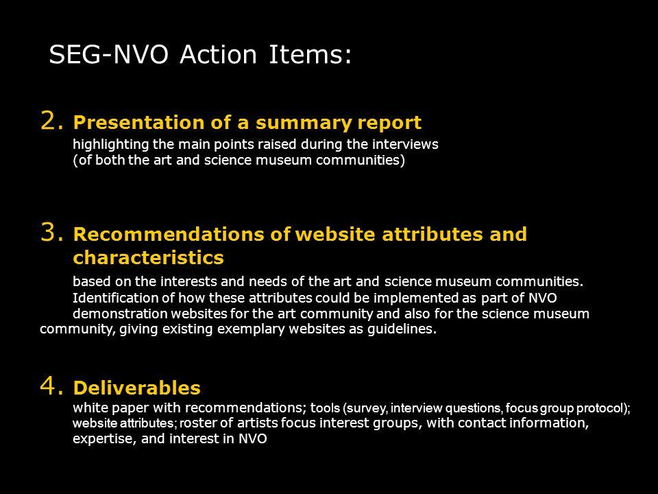 SEG-NVO Action Items: 2.