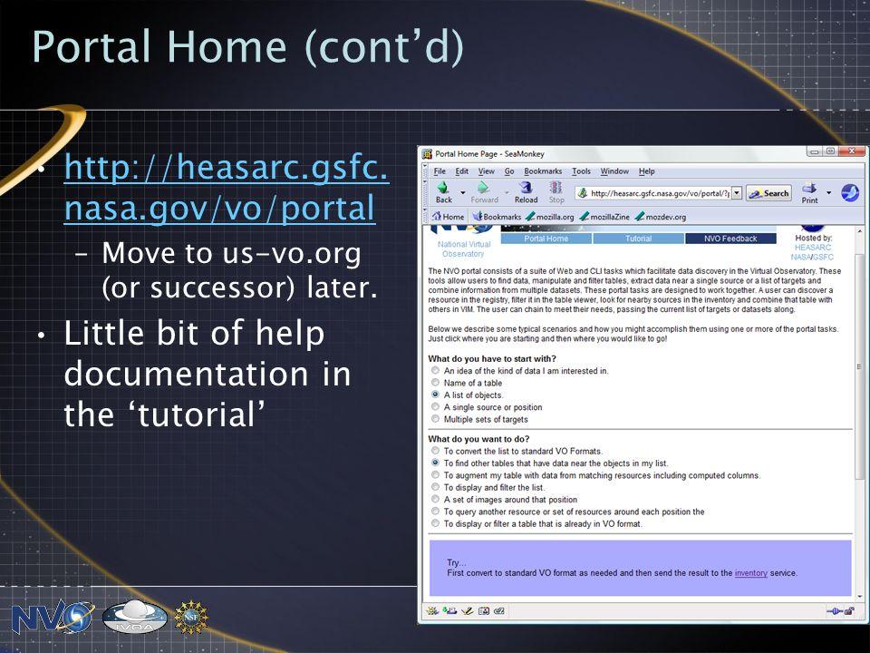Portal Home (contd) http://heasarc.gsfc. nasa.gov/vo/portalhttp://heasarc.gsfc.