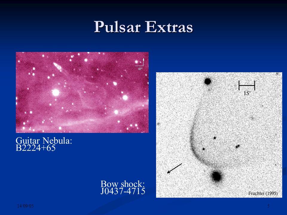 14/09/05 5 Pulsar Extras Guitar Nebula: B2224+65 Bow shock: J0437-4715