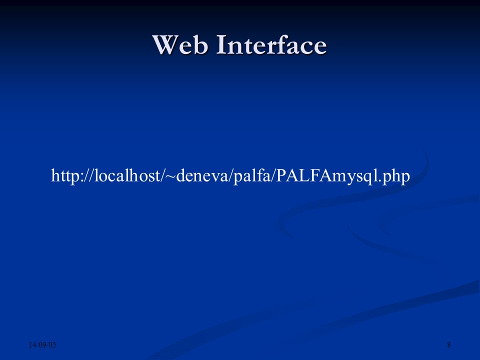 14/09/05 8 Web Interface
