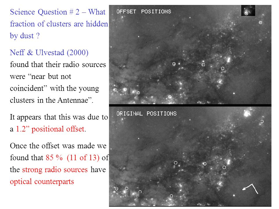 Science Question # 2 – What fraction of clusters are hidden by dust .