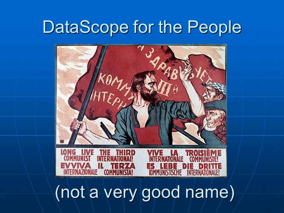 DataScope for the People (not a very good name)