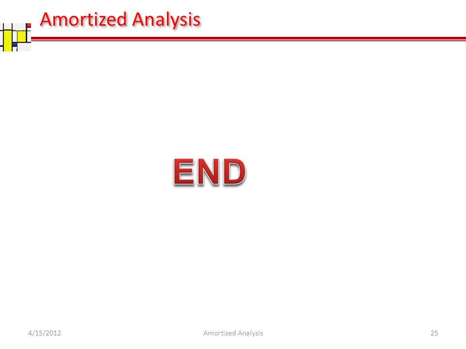 4/15/201225Amortized Analysis
