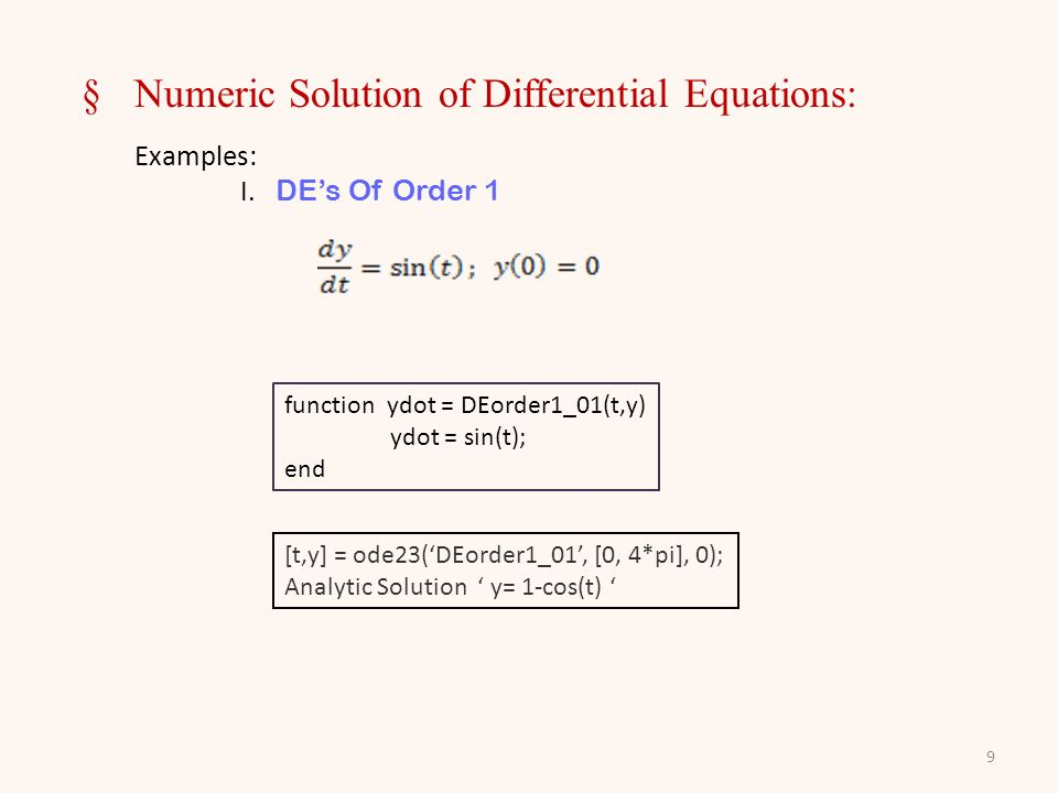 9 §Numeric Solution of Differential Equations: Examples: I.