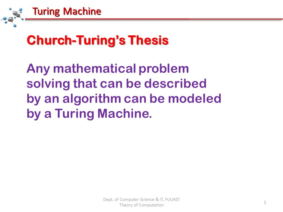 Dept. of Computer Science & IT, FUUAST Theory of Computation 103 Turing Machine