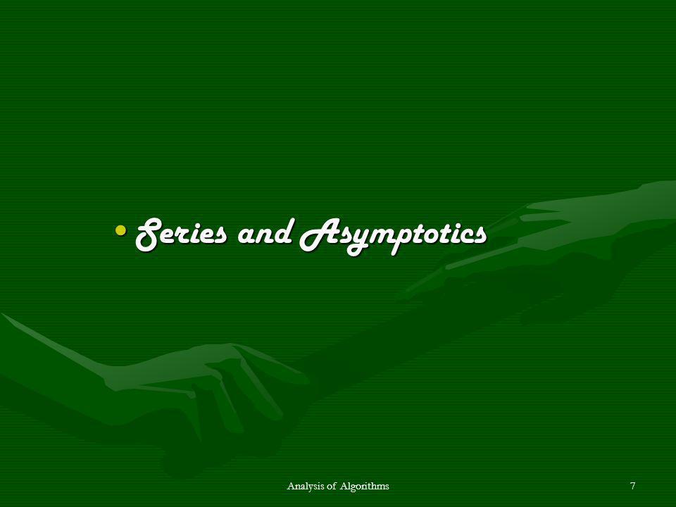 7 Series and AsymptoticsSeries and Asymptotics