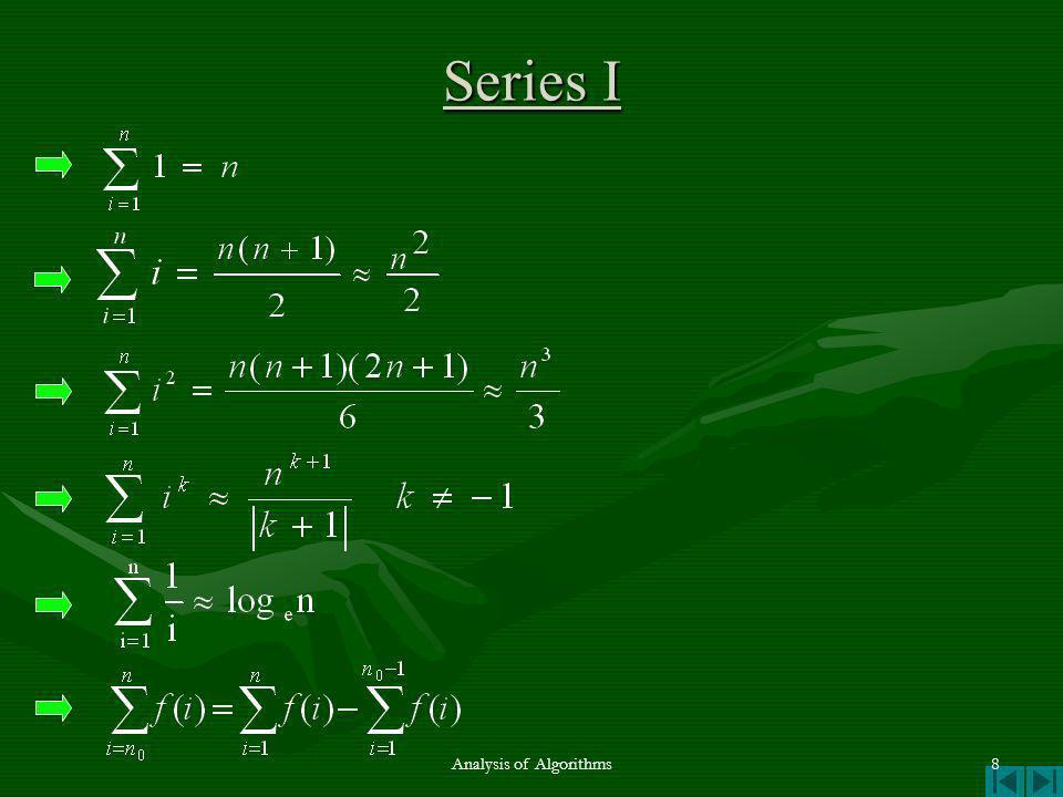 Series I Analysis of Algorithms8