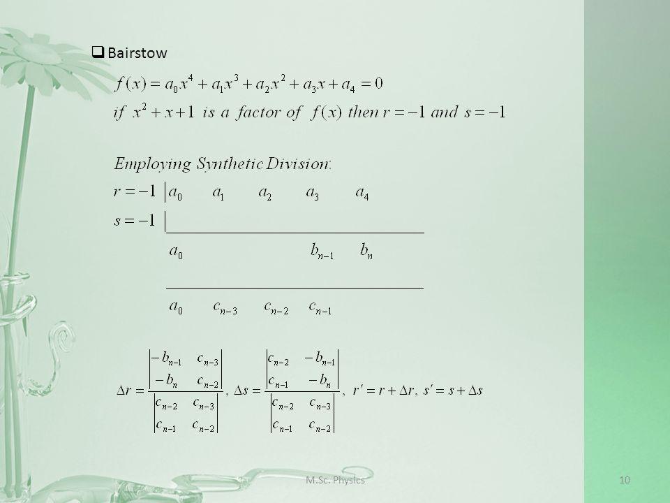 M.Sc. Physics10 Bairstow