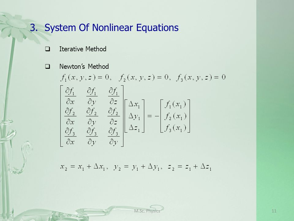 M.Sc. Physics11 3.System Of Nonlinear Equations Iterative Method Newtons Method