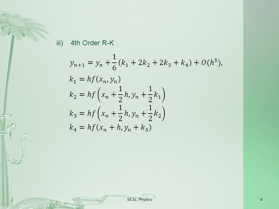 M.Sc. Physics4 iii)4th Order R-K