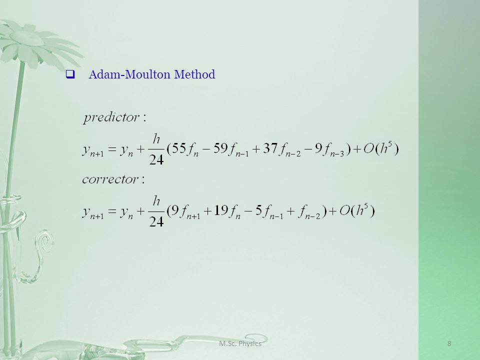M.Sc. Physics8 Adam-Moulton Method