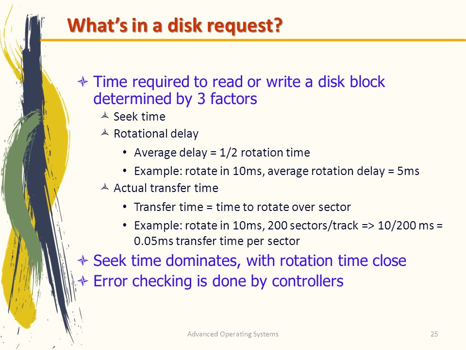Advanced Operating Systems25 Whats in a disk request.