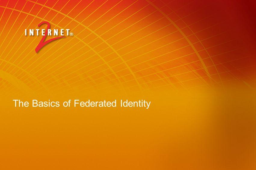 The Basics of Federated Identity