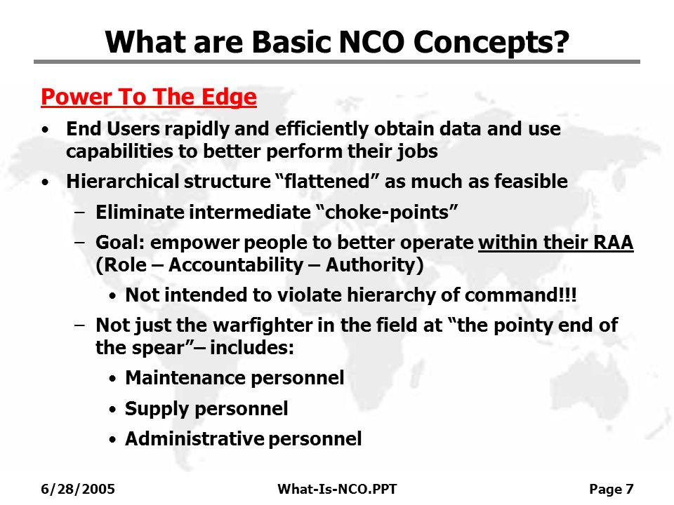 6/28/2005What-Is-NCO.PPT Page 18 What are Basic NCO Concepts.