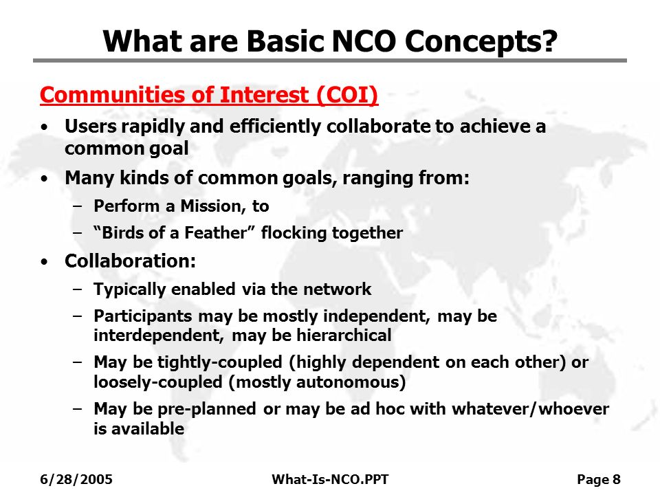6/28/2005What-Is-NCO.PPT Page 9 What are Basic NCO Concepts.