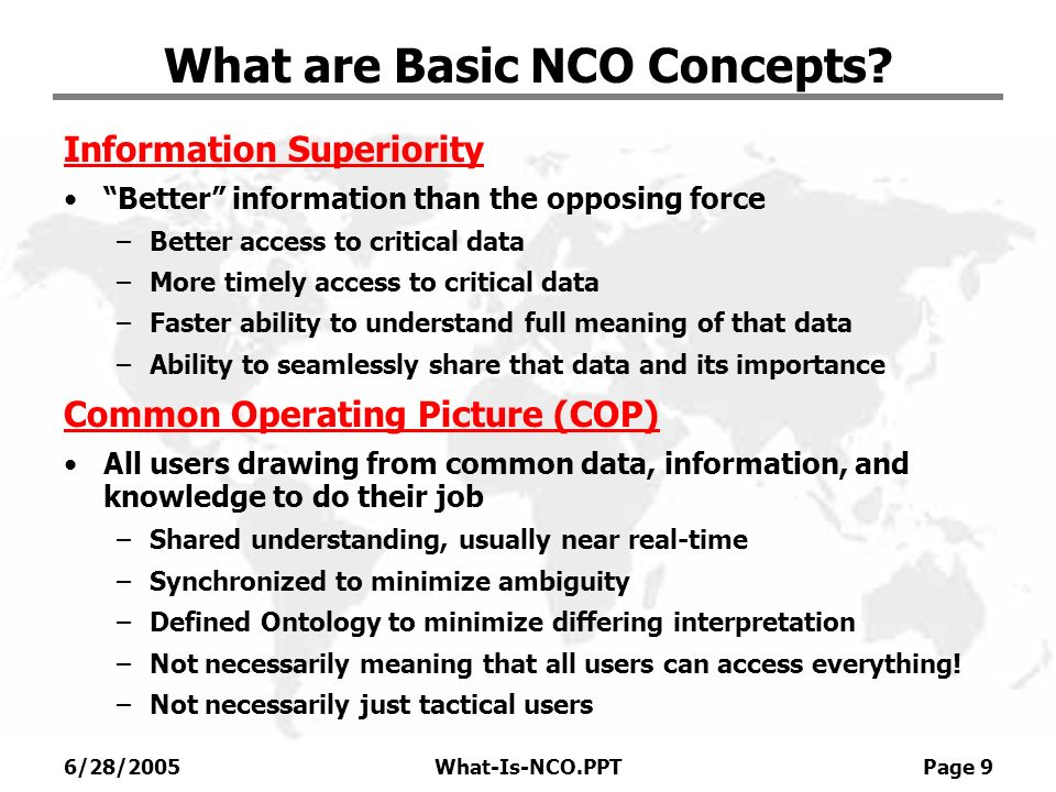 6/28/2005What-Is-NCO.PPT Page 10 What are Basic NCO Concepts.