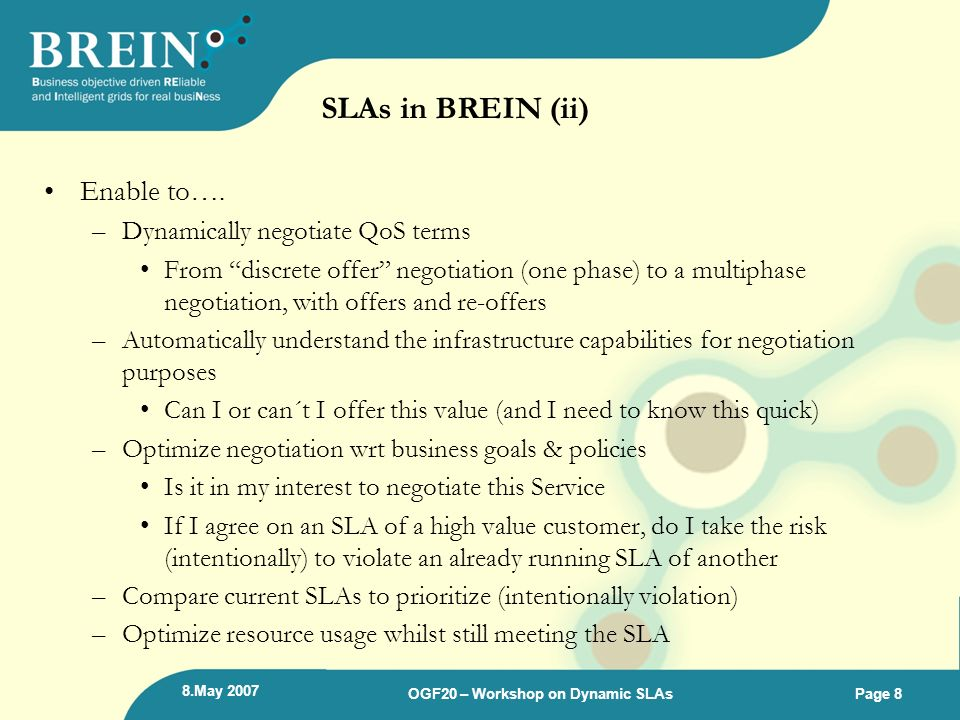 SLAs in BREIN (ii) Enable to….