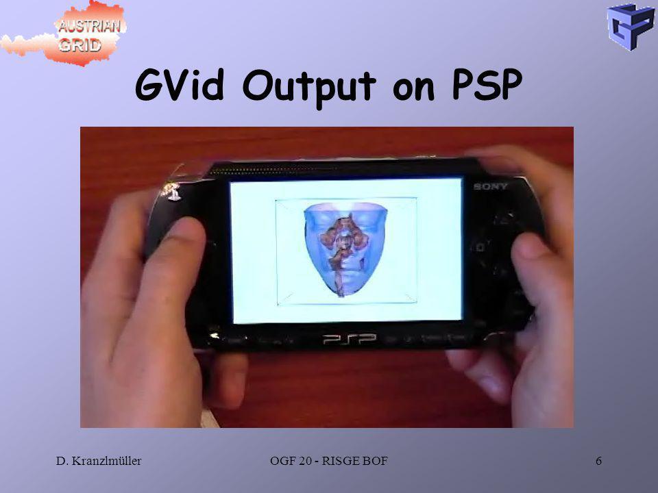D. KranzlmüllerOGF 20 - RISGE BOF6 GVid Output on PSP