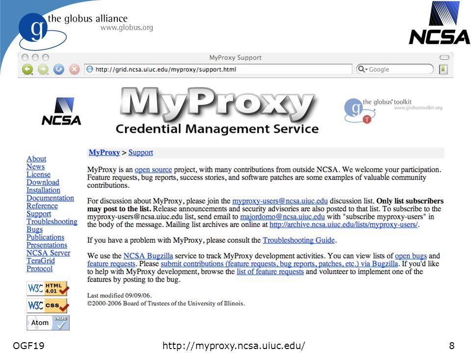 OGF19http://myproxy.ncsa.uiuc.edu/8 MyProxy Support