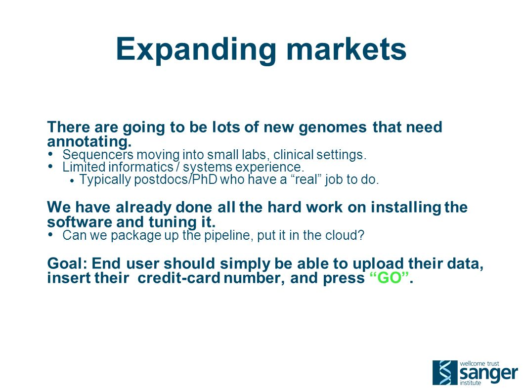 Expanding markets There are going to be lots of new genomes that need annotating.