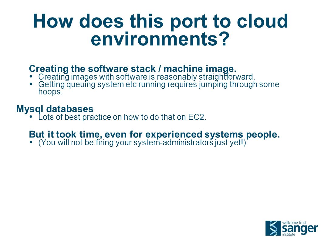 How does this port to cloud environments. Creating the software stack / machine image.