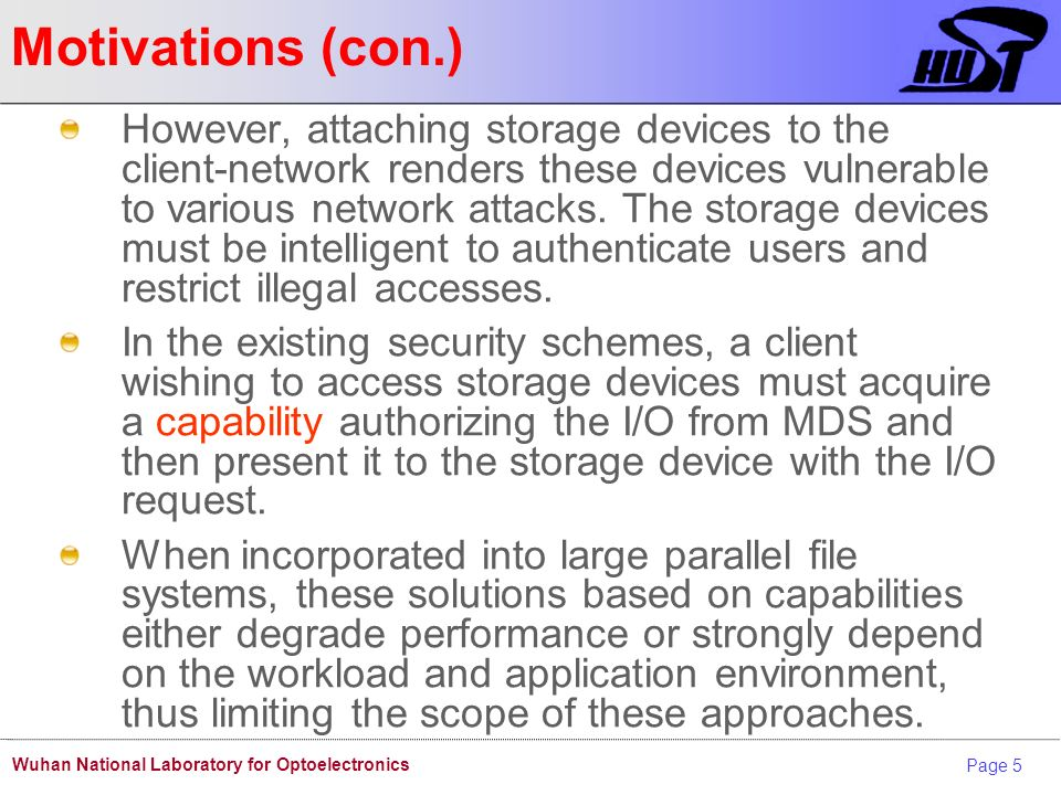 Page 16 Wuhan National Laboratory for Optoelectronics Identity key Access to a storage device is controlled using a shared K between the storage device and authentication server.