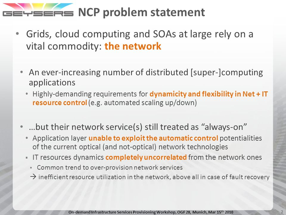 On-demand Infrastructure Services Provisioning Workshop, OGF 28, Munich, Mar 15 th 2010 12 Expected impacts on SDOs e.g.
