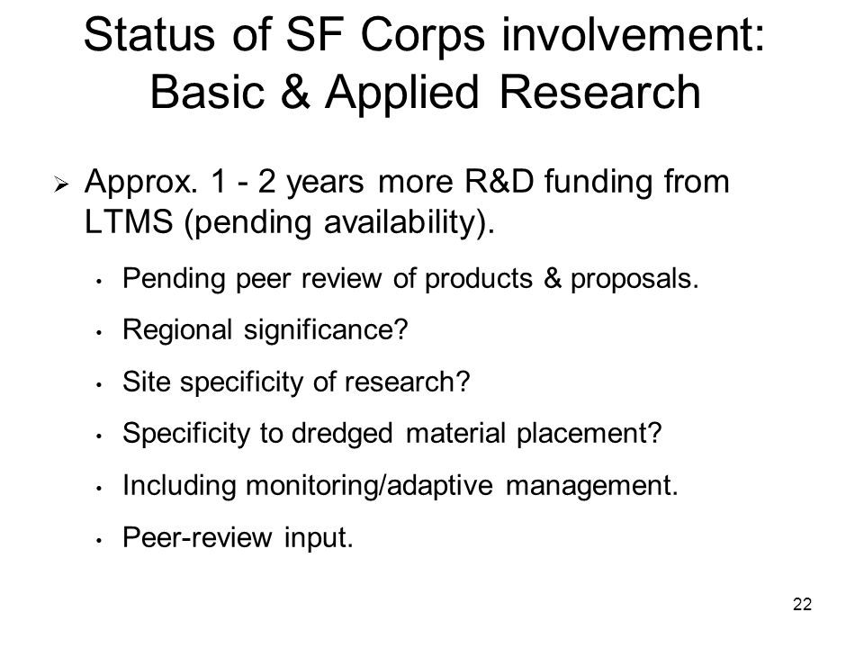 22 Status of SF Corps involvement: Basic & Applied Research Approx.