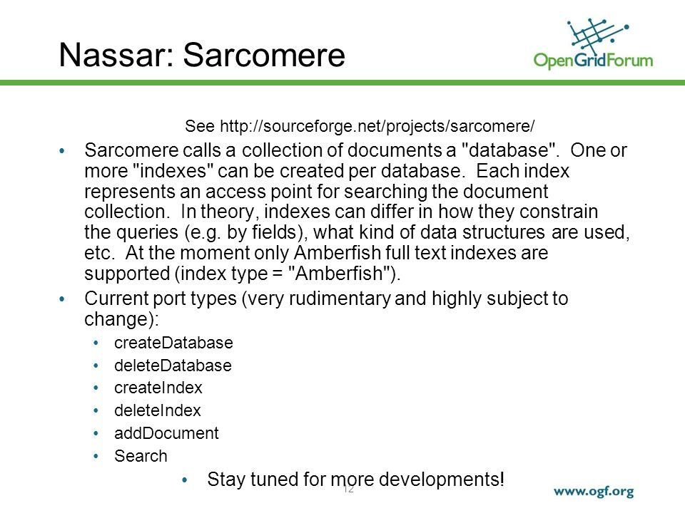 12 Nassar: Sarcomere See   Sarcomere calls a collection of documents a database .
