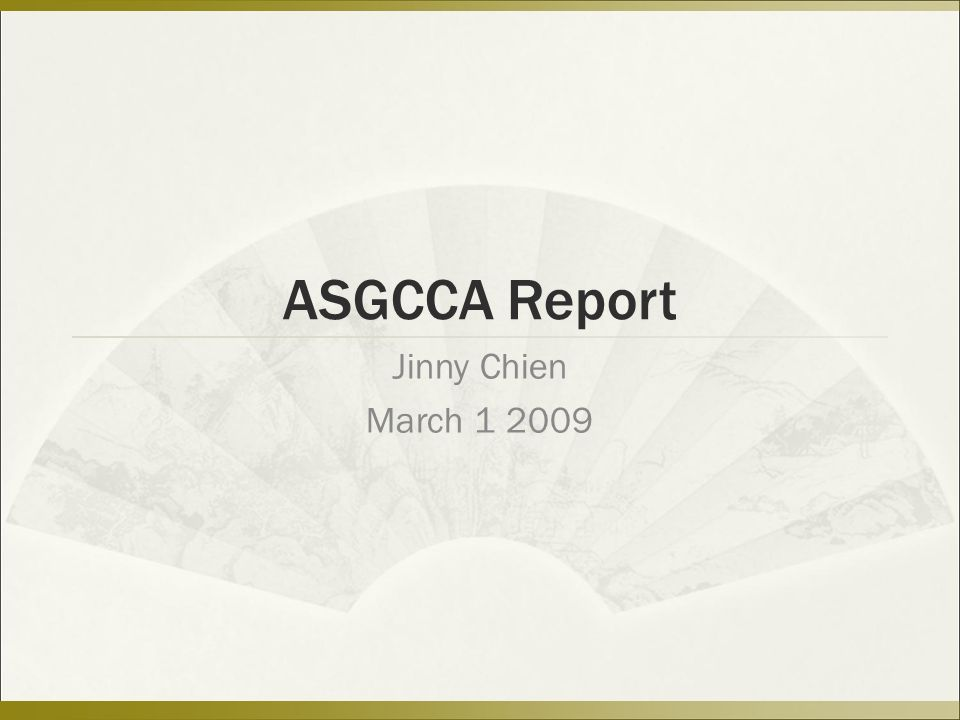 ASGCCA Report Jinny Chien March 1 2009