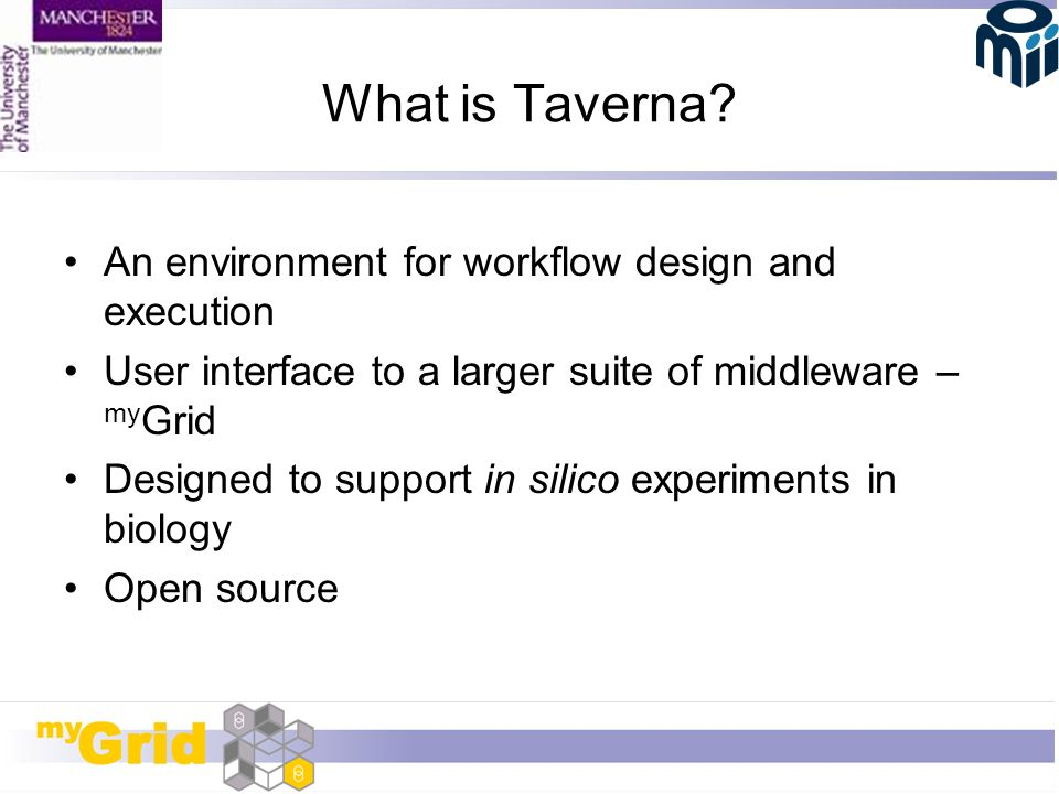 What is Taverna.