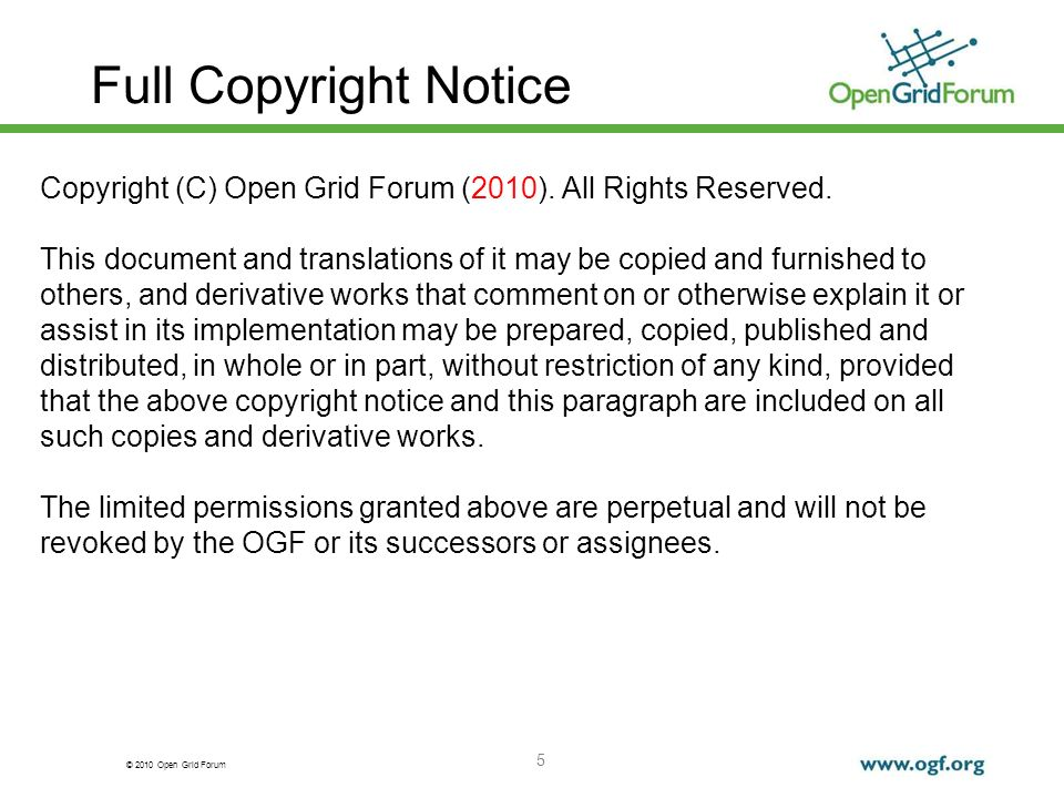 © 2010 Open Grid Forum 5 Full Copyright Notice Copyright (C) Open Grid Forum (2010).