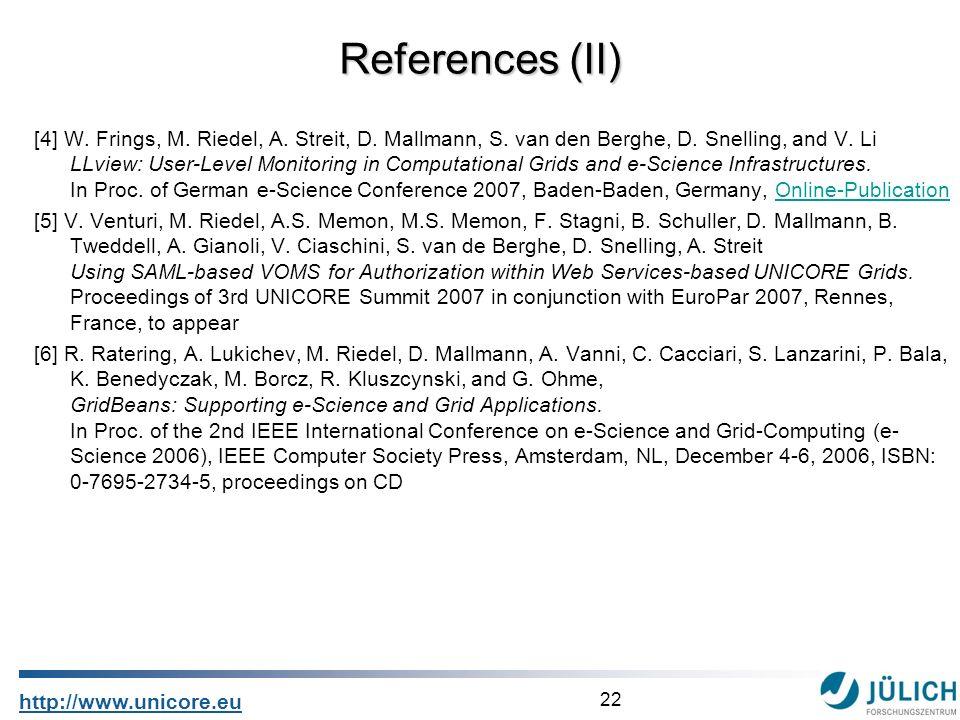 22 http://www.unicore.eu [4] W. Frings, M. Riedel, A. Streit, D. Mallmann, S. van den Berghe, D. Snelling, and V. Li LLview: User-Level Monitoring in