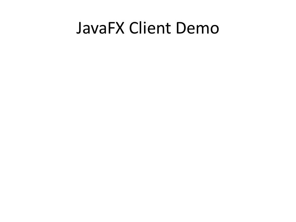 JavaFX Client Demo