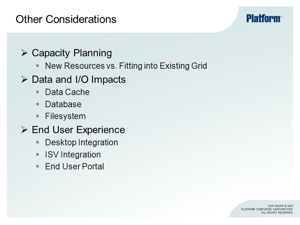 Other Considerations Capacity Planning New Resources vs.