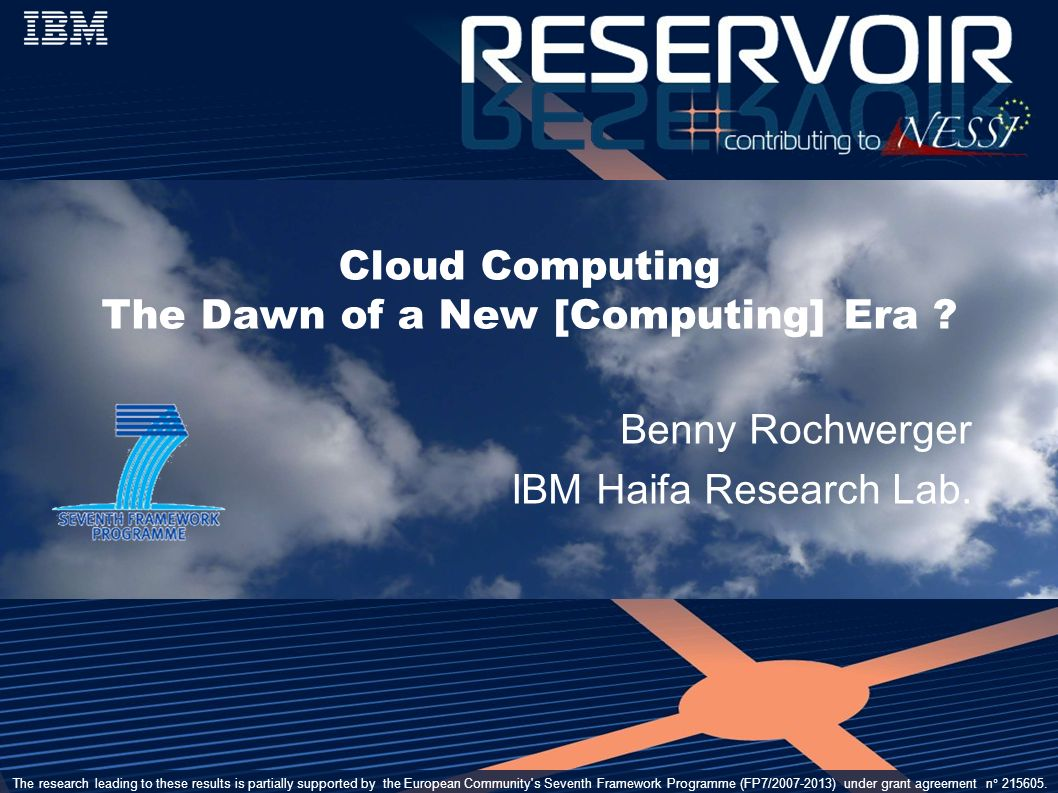 www.reservoir-fp7.eu March 2-6, 2009OGF 25/EGEE User Forum, Catania Italy22 My Partner Cloud My Private Cloud Federation of cooperating clouds A Public Cloud