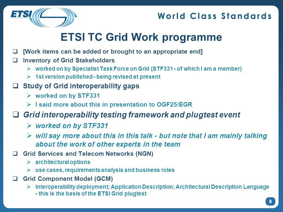 19 Way forward OGF GIN and ETSI TC GRID cooperation.