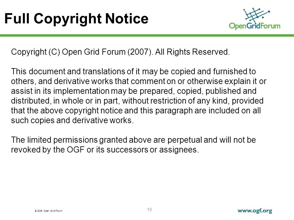 © 2006 Open Grid Forum 10 Full Copyright Notice Copyright (C) Open Grid Forum (2007).
