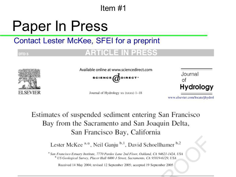 Paper In Press Contact Lester McKee, SFEI for a preprint Item #1