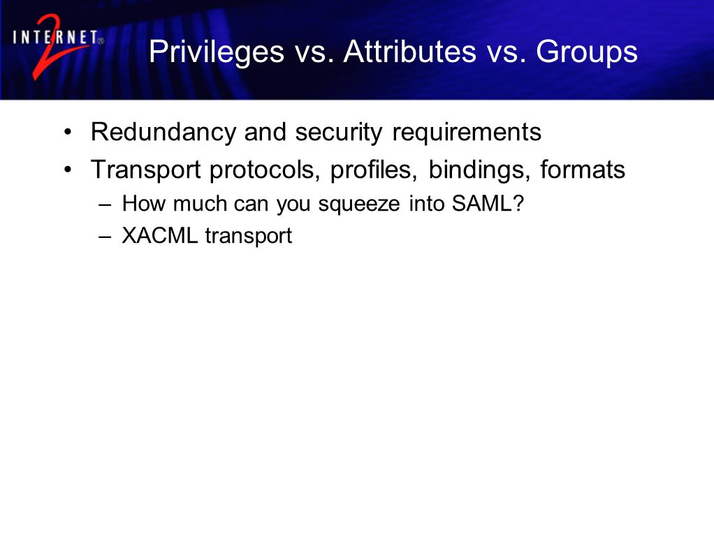 Privileges vs. Attributes vs.