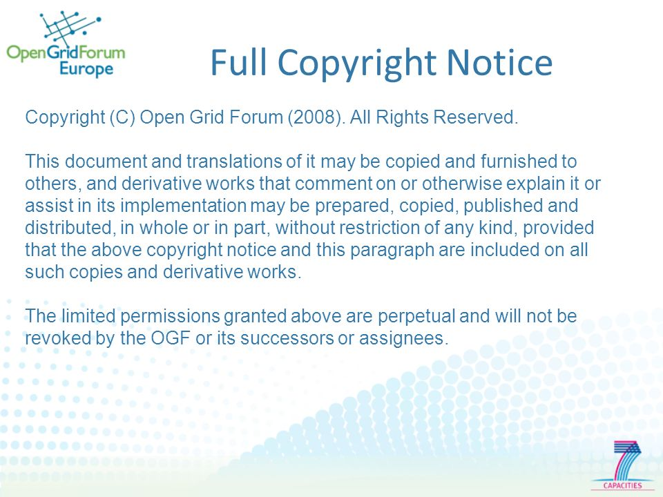 Full Copyright Notice Copyright (C) Open Grid Forum (2008).