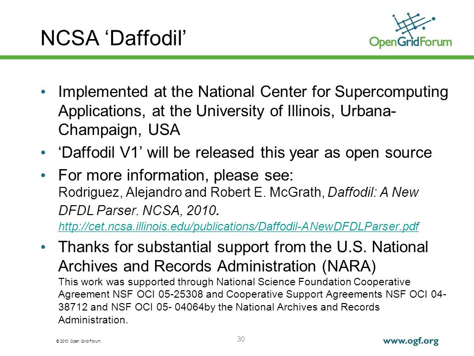 © 2010 Open Grid Forum 30 NCSA Daffodil Implemented at the National Center for Supercomputing Applications, at the University of Illinois, Urbana- Cha