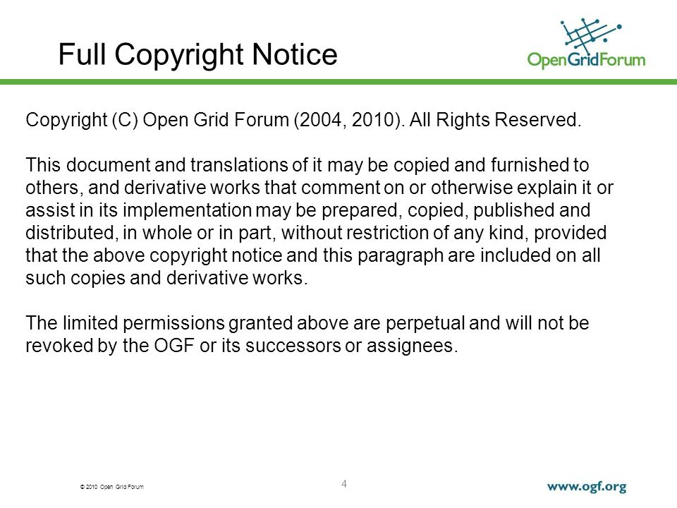 © 2010 Open Grid Forum 4 Full Copyright Notice Copyright (C) Open Grid Forum (2004, 2010). All Rights Reserved. This document and translations of it m