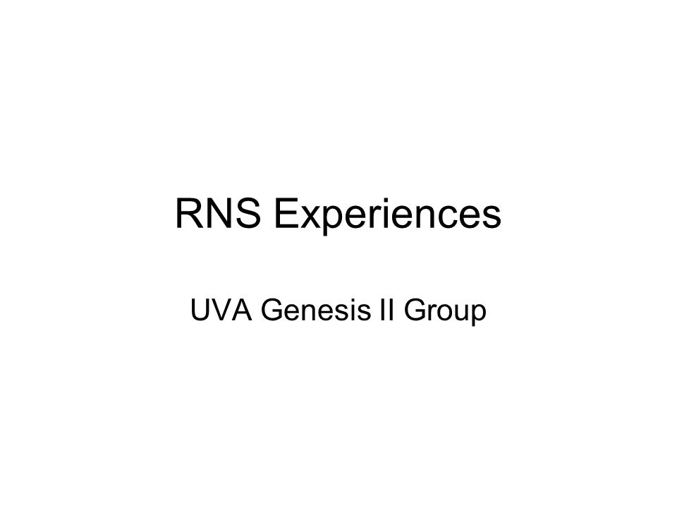RNS Experiences UVA Genesis II Group