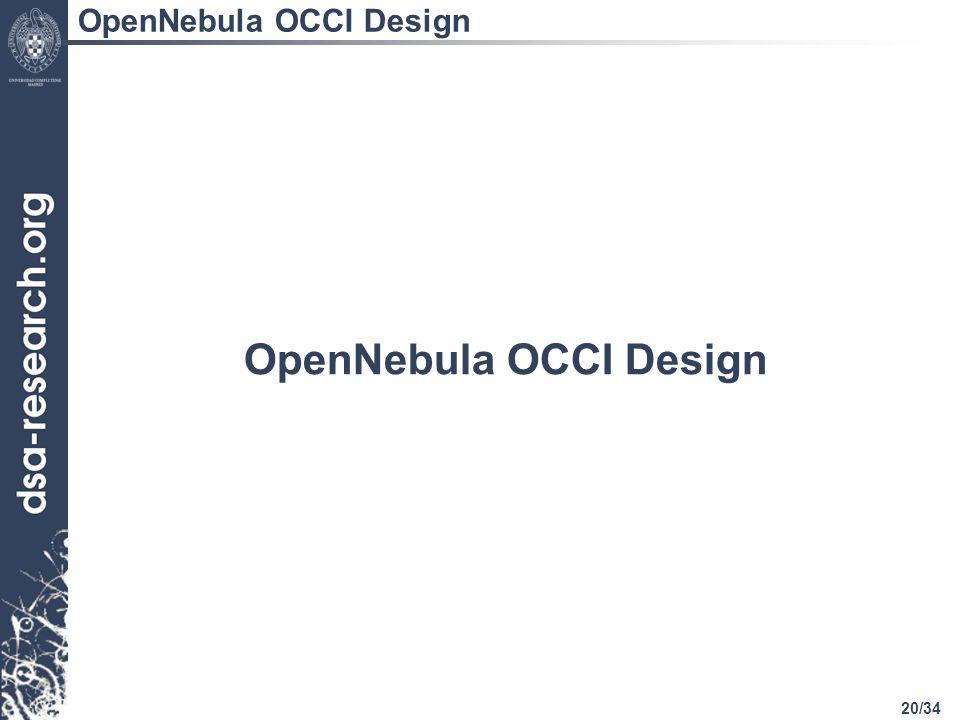 20/34 OpenNebula OCCI Design